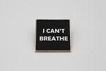 I Can't Breathe Lapel Pin